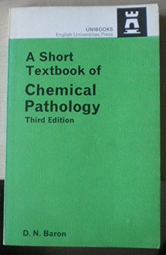 9780340175613: Short Textbook of Chemical Pathology (Unibooks)