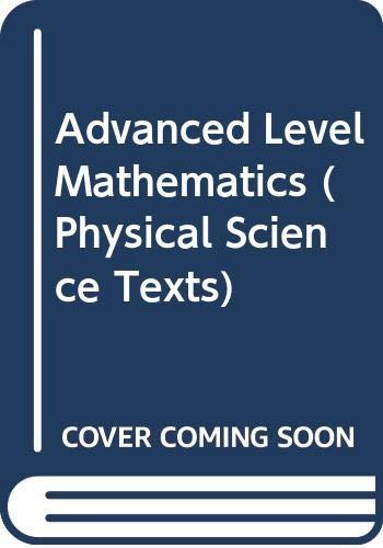 9780340176016: Advanced Level Mathematics (Physical Science Texts)