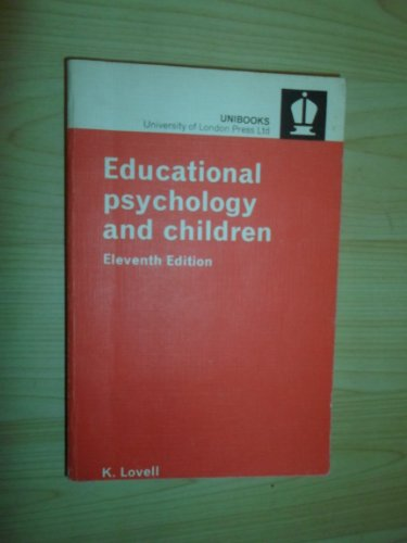 9780340176757: Educational Psychology and Children (Unibooks)