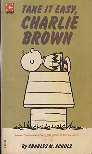 9780340178447: Take it Easy Charlie Brown