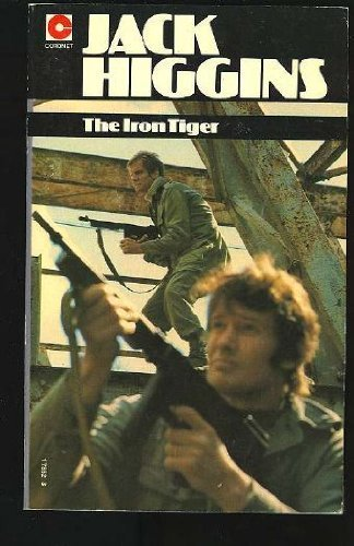 The Iron Tiger: Jack Higgins