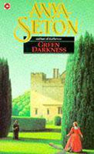 Green Darkness (Coronet Books): Anya Seton