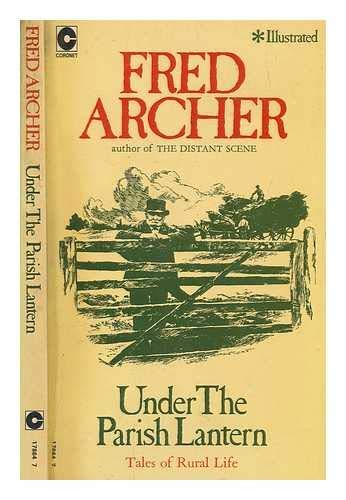 9780340178645: Under the Parish Lantern (Coronet Books)