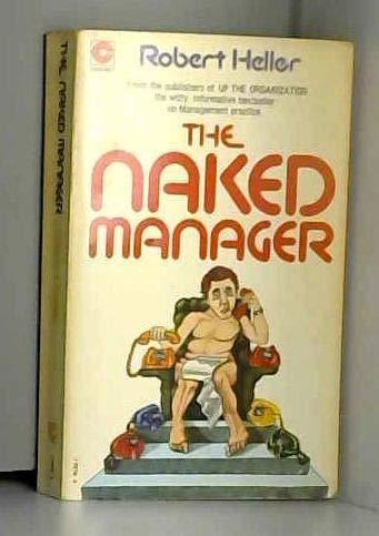 9780340178768: Naked Manager (Coronet Books)