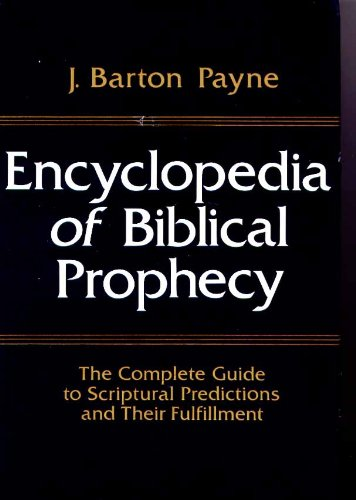 9780340178959: Encyclopedia of Biblical Prophecy