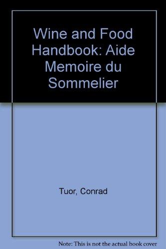 9780340179079: Wine and Food Handbook: Aide Memoire du Sommelier