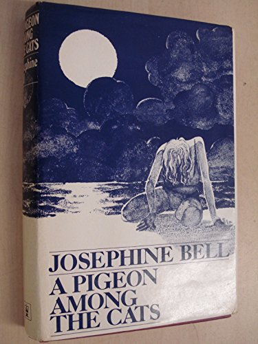 Pigeon Among the Cats (0340179317) by Josephine Bell