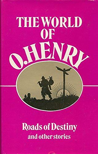 Roads of Destiny (The world of O.: Henry, O.
