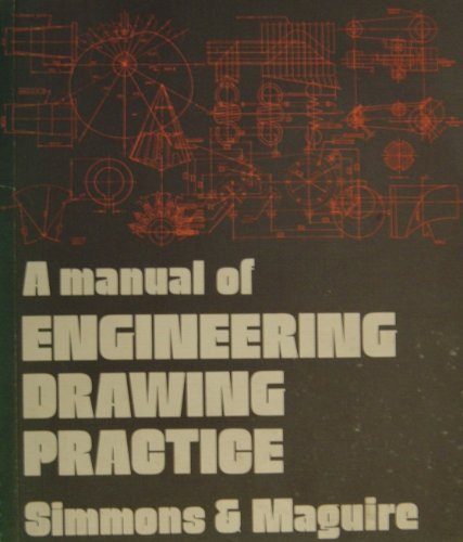 9780340179963: A Manual of Engineering Drawing Practice