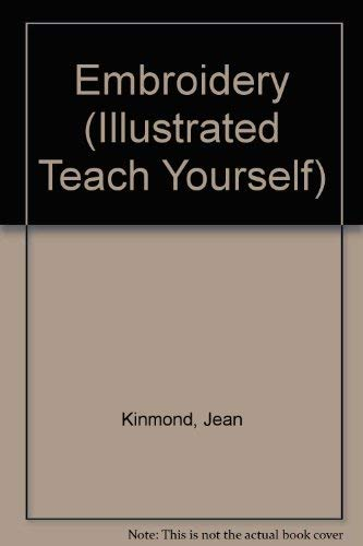 9780340180532: Embroidery (Illustrated Teach Yourself)