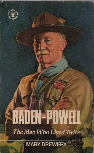 9780340181027: Baden-Powell: The Man Who Lived Twice (Hodder Christian paperbacks)
