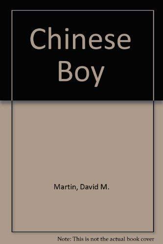 THE CHINESE BOY: Martin, David