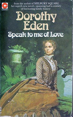 9780340181898: Speak to Me of Love (Coronet Books)