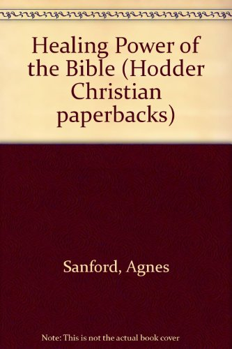 9780340182178: Healing Power of the Bible (Hodder Christian paperbacks)