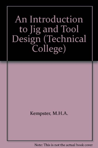 Introduction to Jig and Tool design)