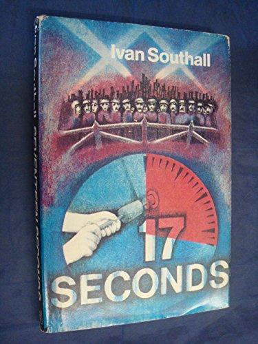 9780340182383: Seventeen Seconds