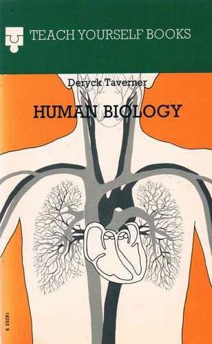 Human Biology (Teach Yourself Books): Taverner, Deryck