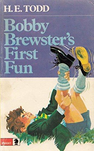 9780340182666: Bobby Brewster's First Fun (Knight Books)