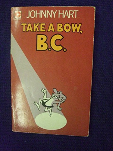 9780340182871: Take a Bow, B.C.