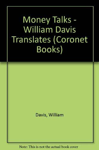 9780340182888: Money Talks - William Davis Translates (Coronet Books)