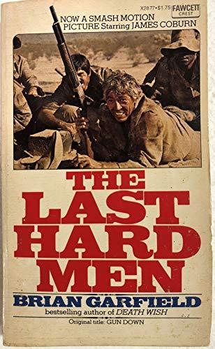 The Last Hard Men: Brian Garfield