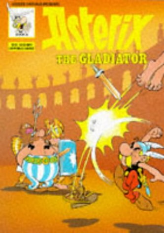 9780340183205: Asterix the Gladiator (Classic Asterix paperbacks)