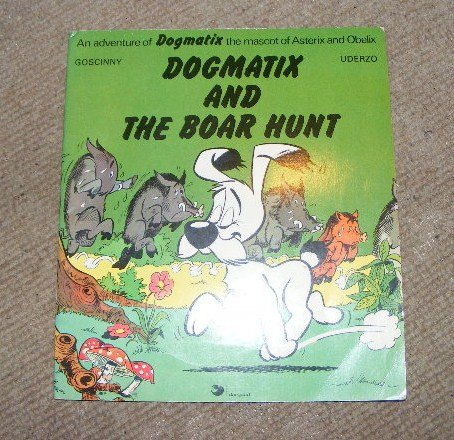 9780340183434: Dogmatix and the Boar Hunt