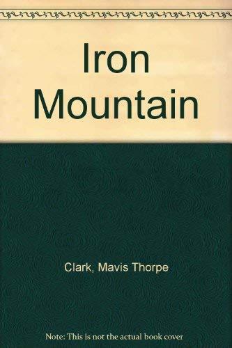 9780340183441: Iron Mountain