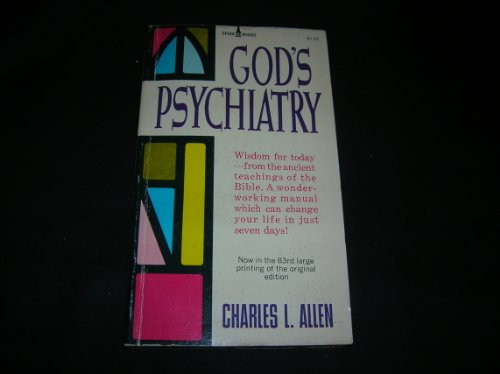 9780340183779: God's Psychiatry: The Twenty Third Psalm, the Ten Commandments, the Lord's Prayer, the Beatitudes (Hodder Christian paperbacks)