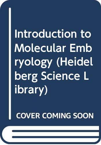 Introduction to Molecular Embryology: Brachet, Jean