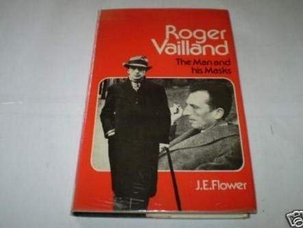9780340184479: Roger Vailland: The Man and His Masks