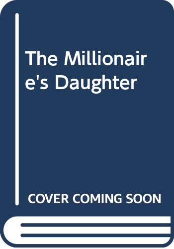 9780340185322: The Millionaire's Daughter