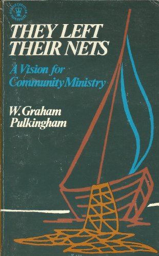 They Left Their Nets: Pulkingham, Graham
