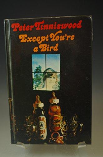 9780340185681: Except You're a Bird