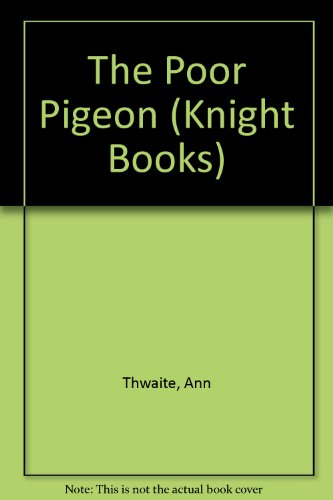 9780340185780: The Poor Pigeon (Knight Books)