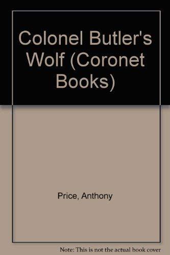 9780340186398: Colonel Butler's Wolf (Coronet Books)