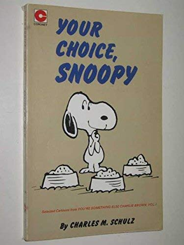 9780340186633: YOUR CHOICE SNOOPY (CORONET BOOKS)