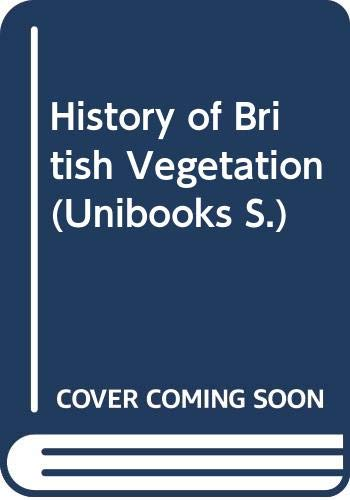9780340186671: History of British Vegetation (Unibooks)