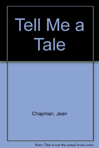 Tell Me a Tale (9780340186930) by Jean Chapman