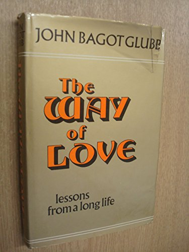 9780340187036: Way of Love: Lessons from a Long Life