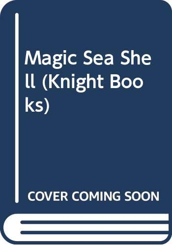 Magic Sea Shell (Knight Books): Baker, Margaret Joyce
