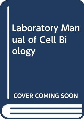 9780340187463: Laboratory Manual of Cell Biology