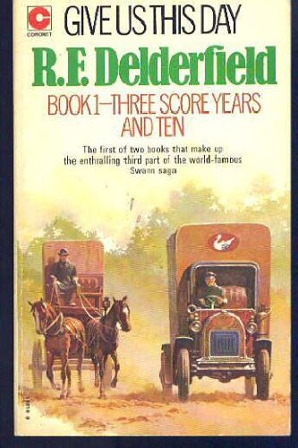 9780340188187: Give Us This Day (Book 1: Three Score Years and Ten) (The Swann Family Saga: Volume 3)