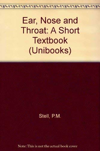9780340188903: Ear, Nose and Throat: A Short Textbook (Unibooks)