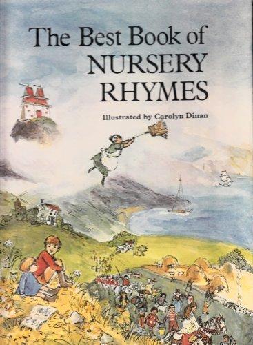 The Best Book of Nursery Rhymes: Dinan, Carolyn