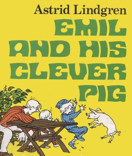 Emil and His Clever Pig.: LINDGREN, Astrid.