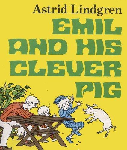 EMIL AND HIS CLEVER PIG: LINDGREN, Astrid