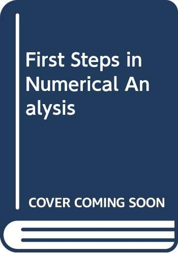9780340190074: First Steps in Numerical Analysis