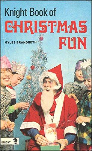 Knight Book of Christmas Fun (Knight Books): Brandreth, Gyles