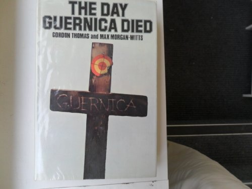 9780340190432: Day Guernica Died
